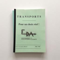 1994 : Transport pour un choix réel !